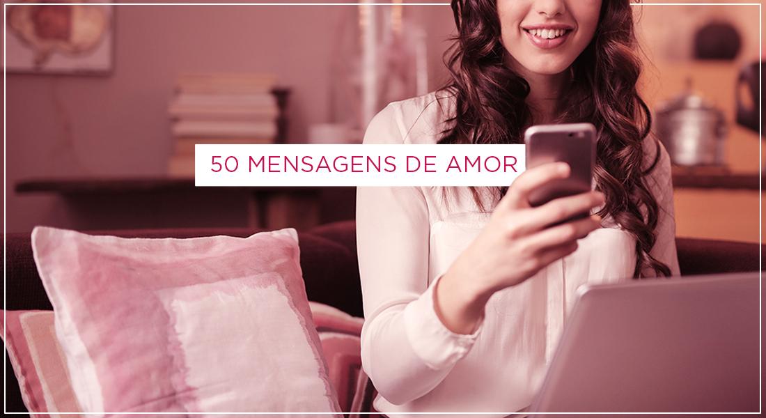 50 Mensagens De Amor Para O Dia Dos Namorados